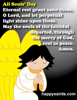 Happy Saints All saints day prayer, All souls day, All souls