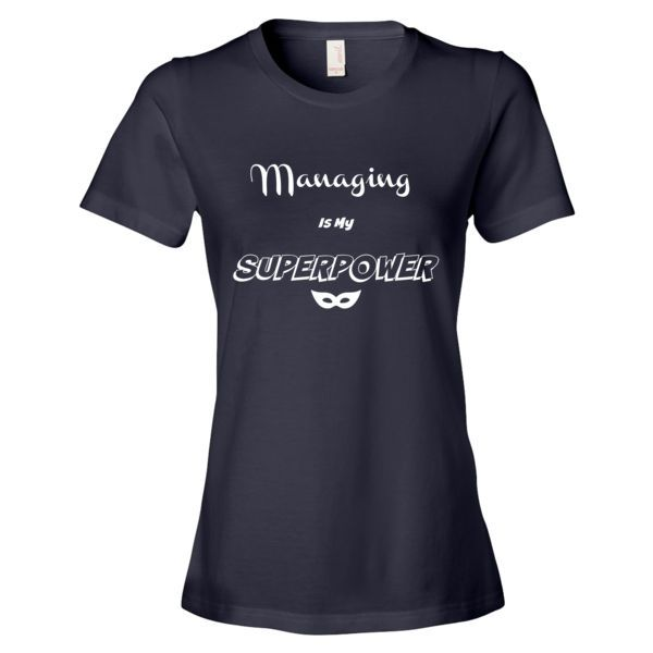 Managing Superpower white Women's short sleeve t-shirt