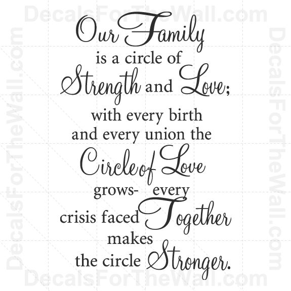 Our Family is a Circle of Strength and Love Wall Decal Vinyl Art Quote Decor F74