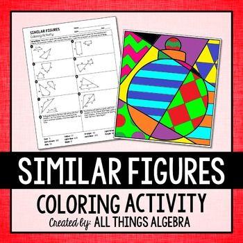 Similar Figures Coloring Activity Teachin Math Pinterest