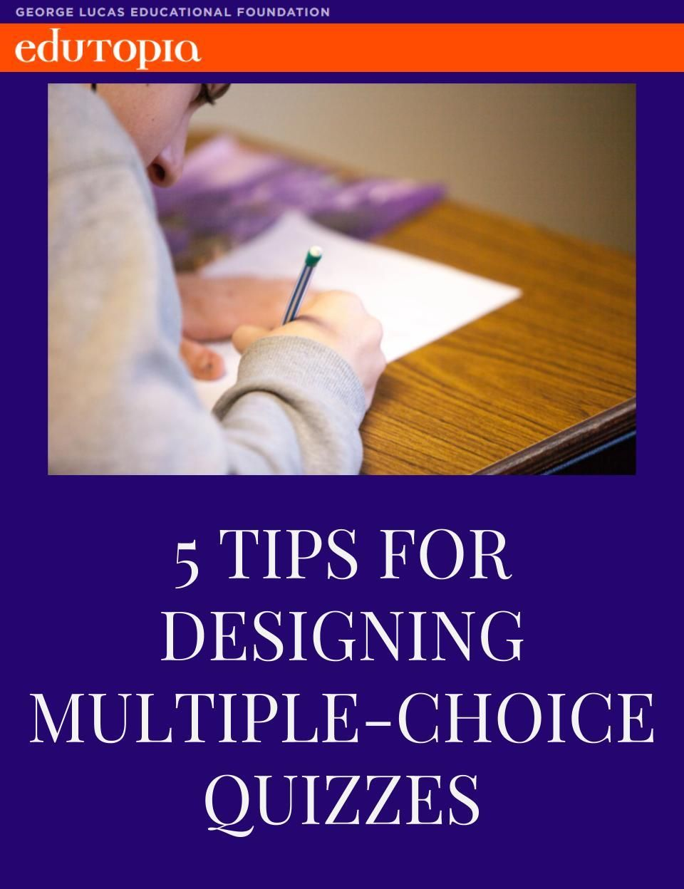 5 Tips For Designing Multiple Choice Quizzes Instructional Coaching Teacher Helper Multiple Choice
