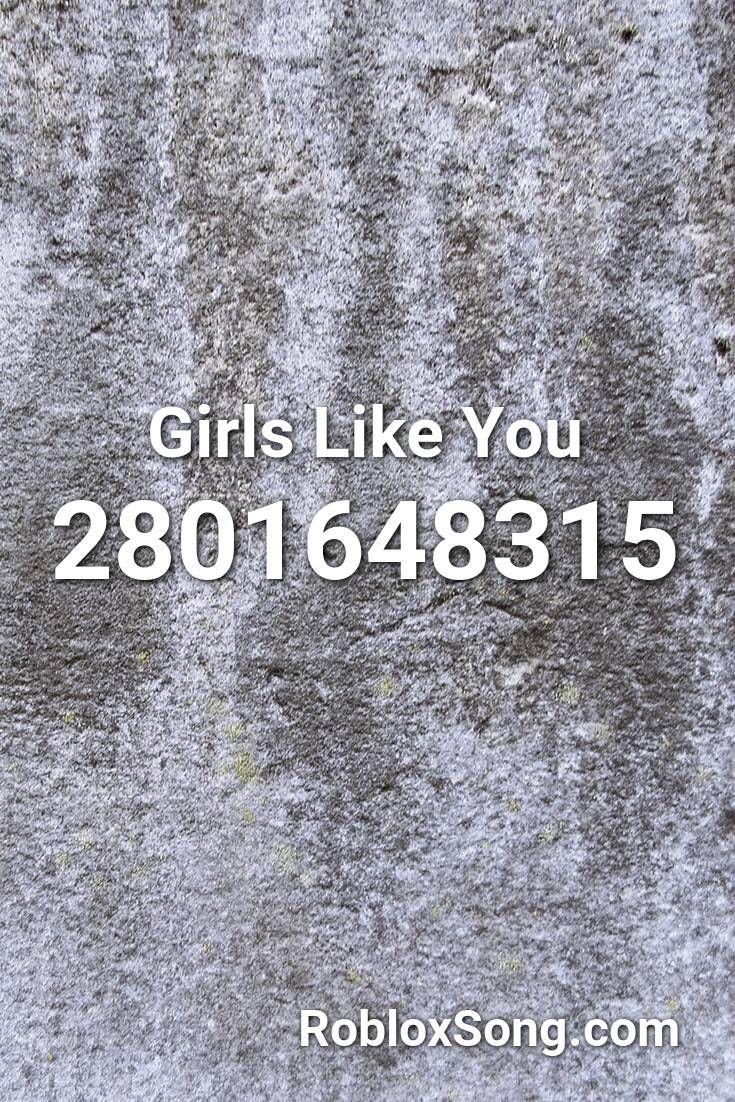 Girls Like You Roblox Id Roblox Music Codes Like You Roblox Music