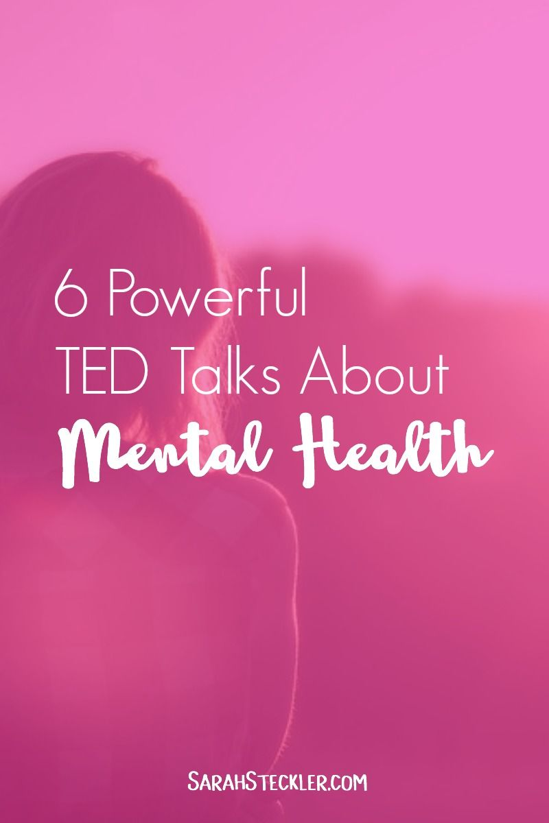 6 Powerful Ted Talks About Mental Health Ted Talks Pinterest