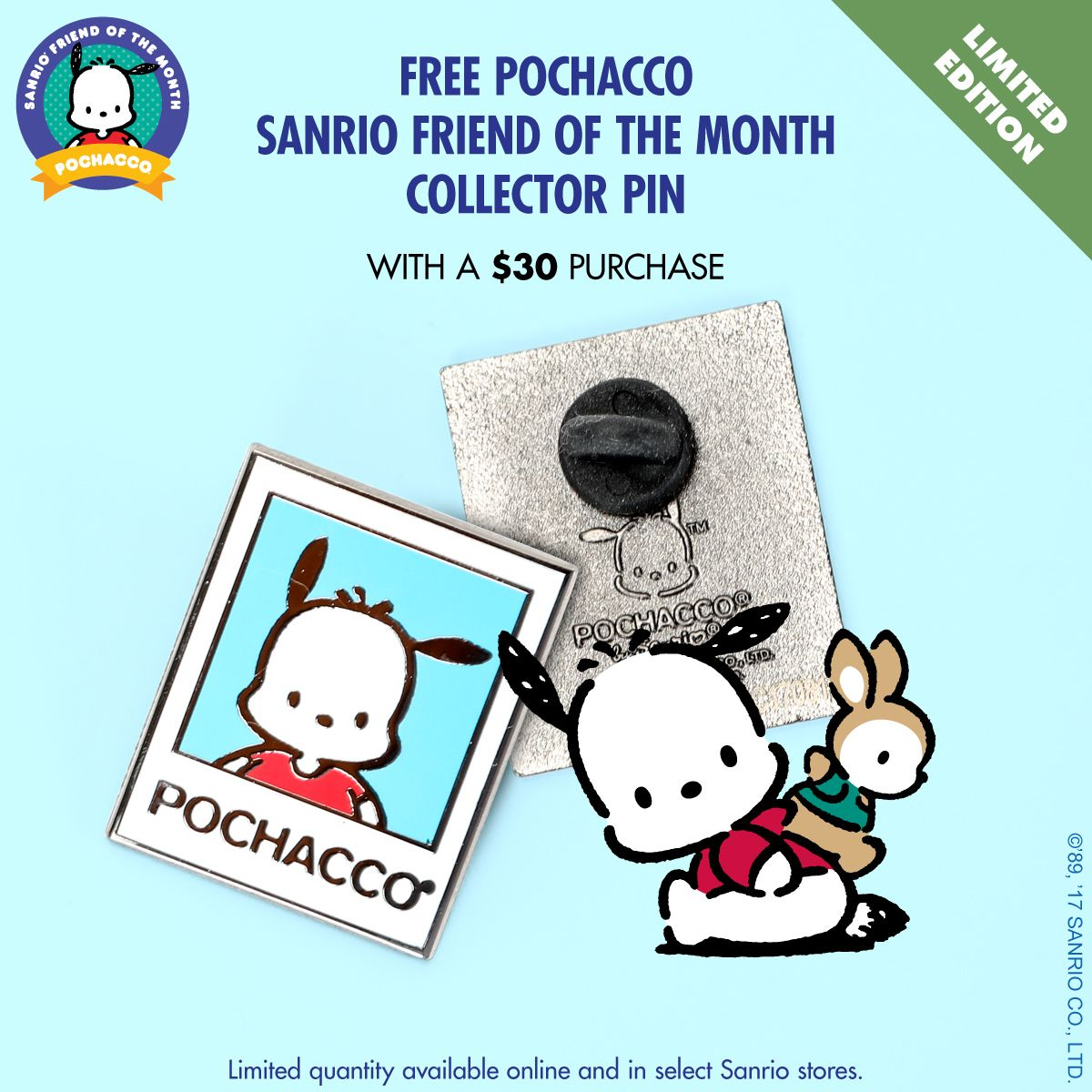 ec38f6bd4 Get your free Pochacco Friend of the Month Collector's Pin with a $30  Purchase.