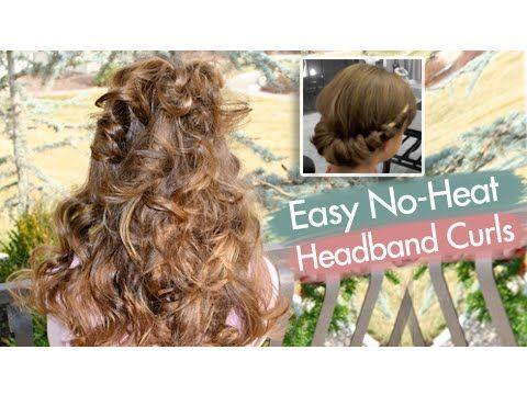 Cute Girls Hairstyles Youtube Headband Curls  Easy Noheat Curls  Cute Girls Hairstyles