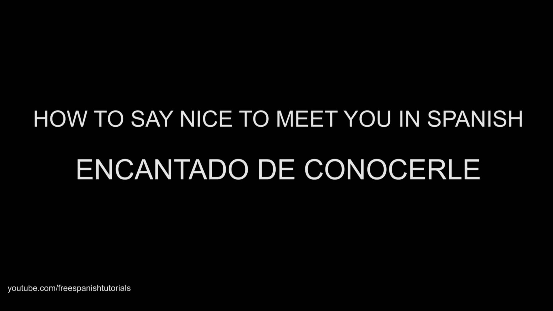 How do you say meet in spanish