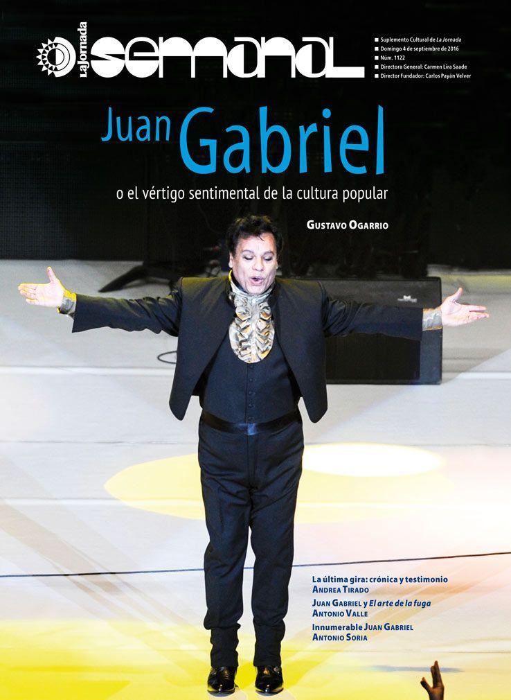 La última gira de Juan Gabriel: crónica y testimonio — La Jornada Semanal