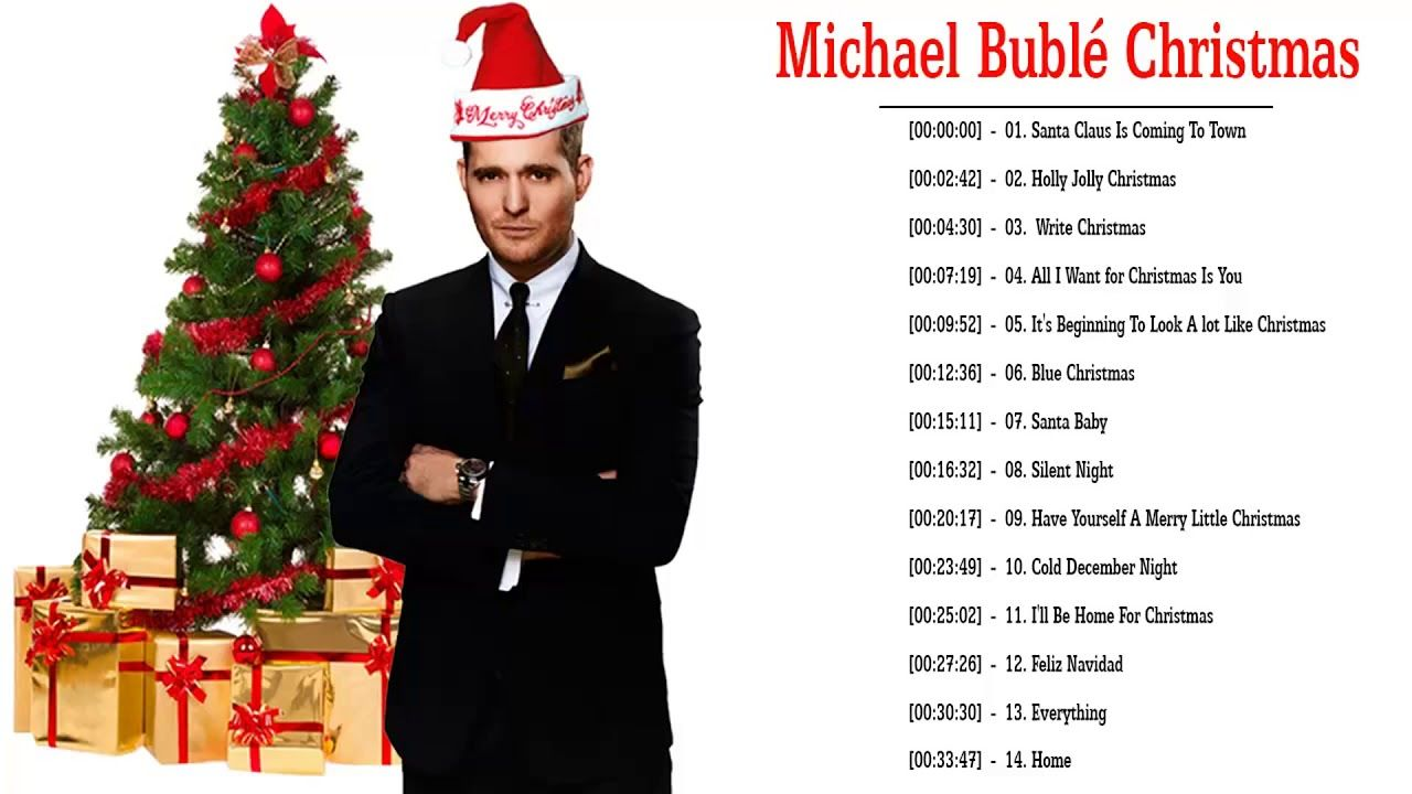 Michael Buble Best Christmas Songs Ever 2019 Michael Buble
