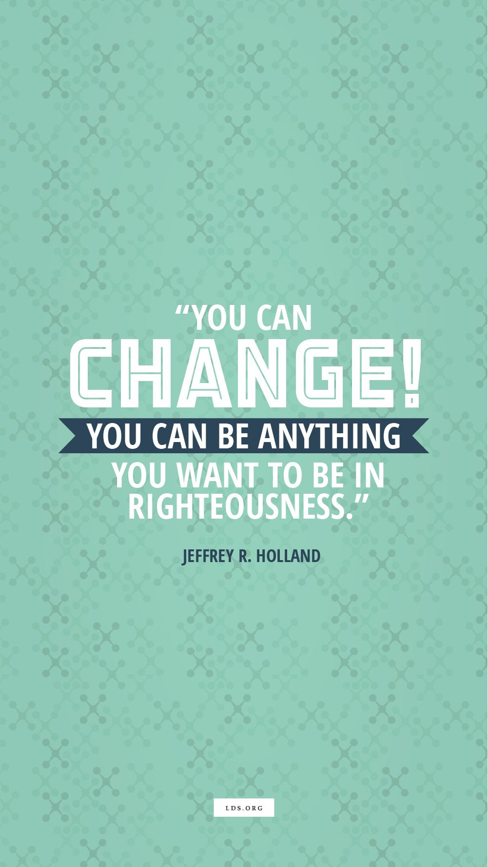 You Can Change: How to Be Your Best You | LDS.org Blog | church ...