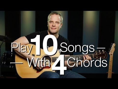 Play 10 Songs With 4 Chords Guitar Lessons For Beginners