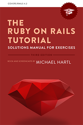 The ruby on rails tutorials solution manual for exercises my the ruby on rails tutorials solution manual for exercises fandeluxe Choice Image