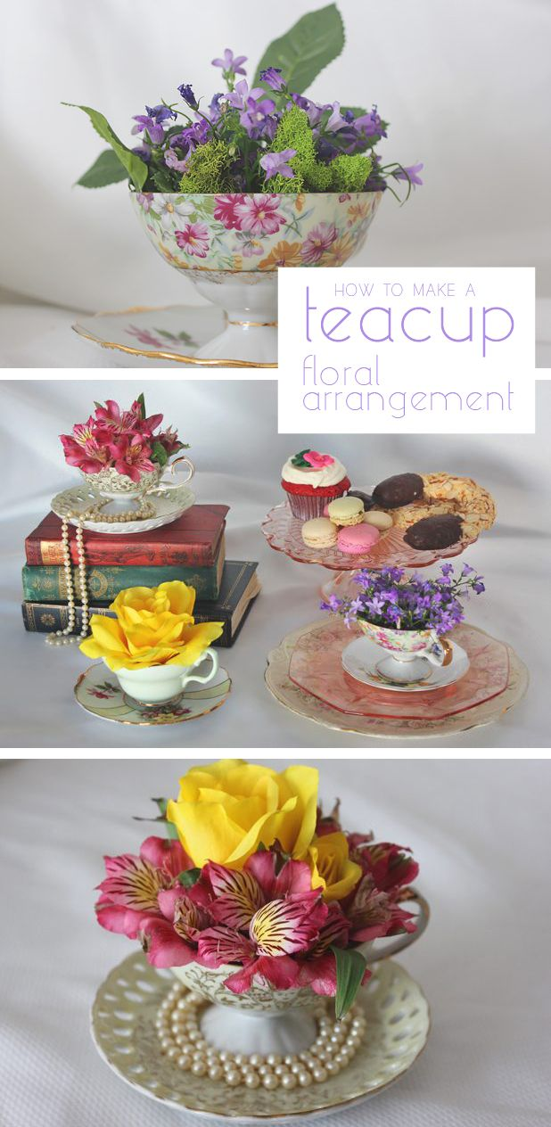 How To Create A Teacup Floral Arrangement Pinterest Sunday