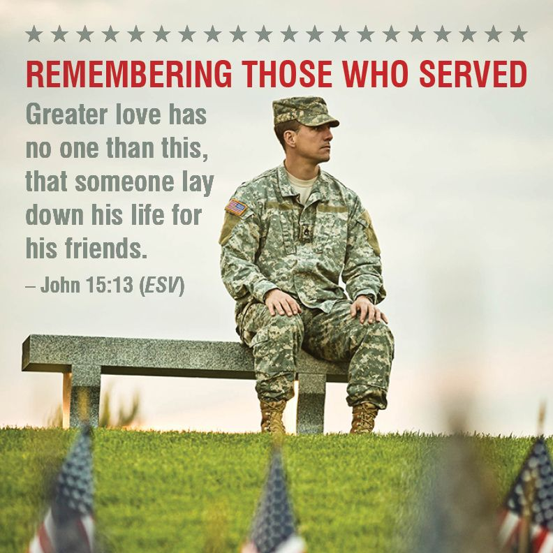 Memorial Day Bible Quotes: Honoring Men And Women Who Have Served.