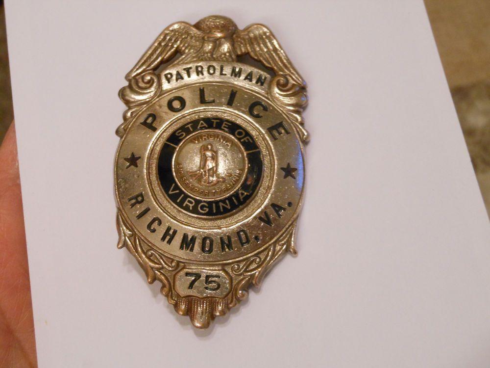 Obsolete Richmond Va Vintage/Antique Police Badge made by