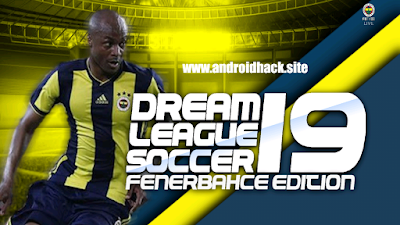 Dream League Soccer 2019 v5 064 FENERBAHCE MODU Offline for Android