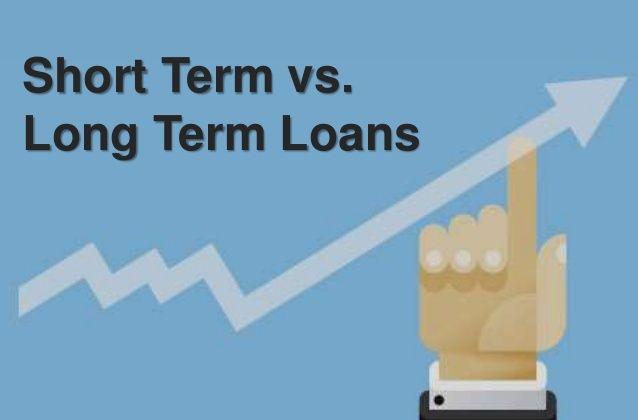 Short Term Vs Long Term Homeloans Which Would You Consider Business Loans Loan Long Term Loans