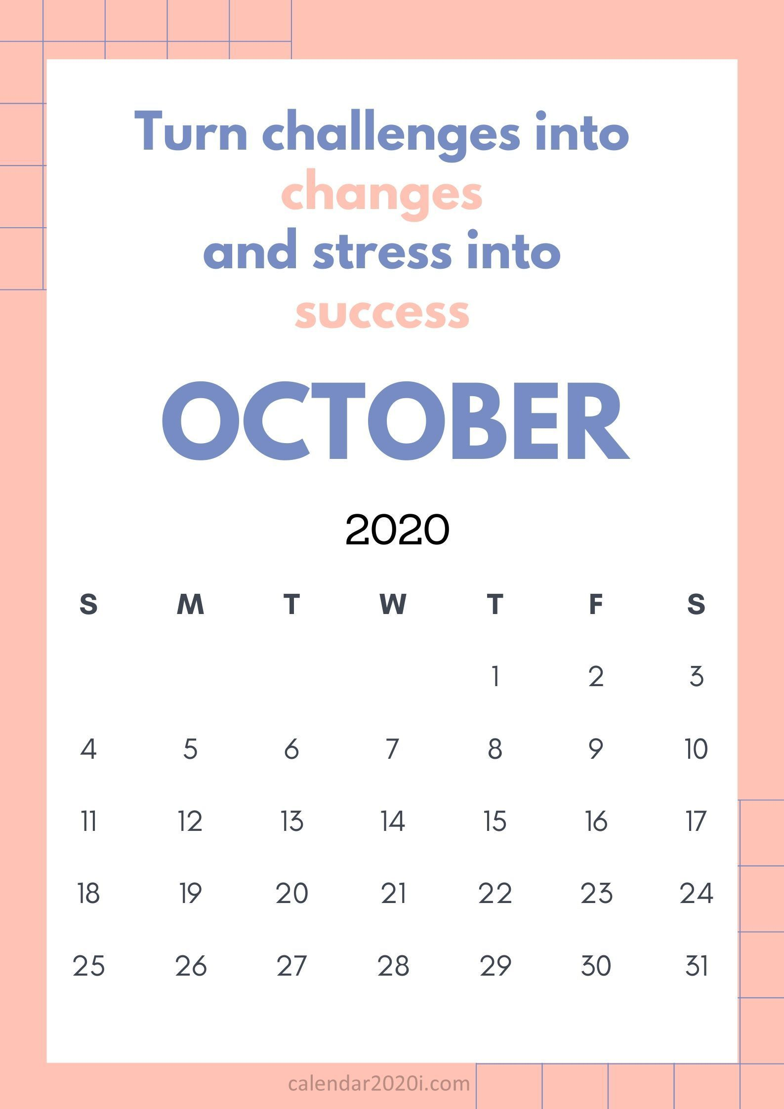 October 2020 Calendar With Quotes And Sayings Free Download Quotes Inspirational Quotes 2020 Calendar
