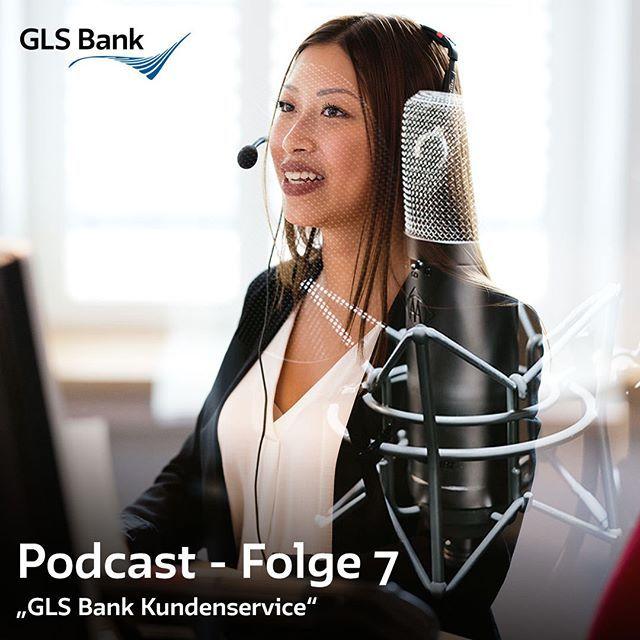 GLS Bank Podcast // Folge 7 Kundenservice Über 2000