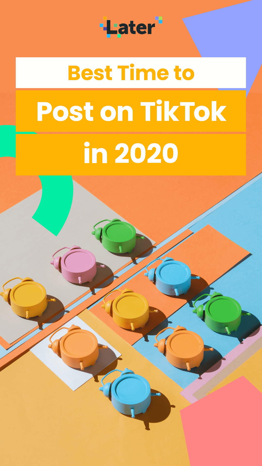 The Best Time To Post On Tiktok In 2021 Later Blog Best Time To Post Facebook Strategy Social Strategy