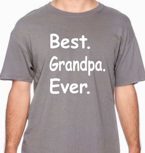 Over 100 Fathers Day Gift Ideas: Best Grandma Ever T Shirt For Grandpa Gift For By