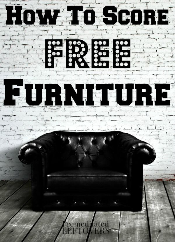 How to Get Free Furniture (or Very Low Cost) - Tips for getting free