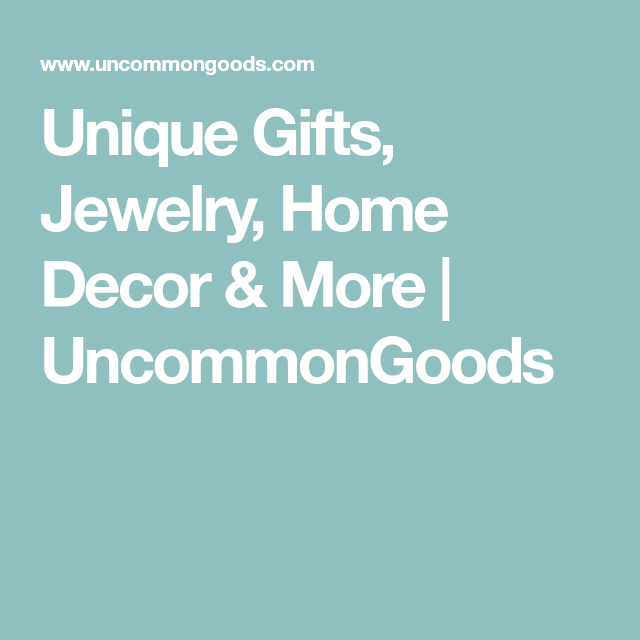 Unique Gifts Jewelry Home Decor More Uncommongoods Uncommongoods Unique Gifts Unusual Gifts