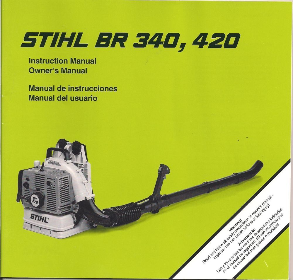 Stihl Br  Br  Blower Owners Instruction Maintenance Assembly