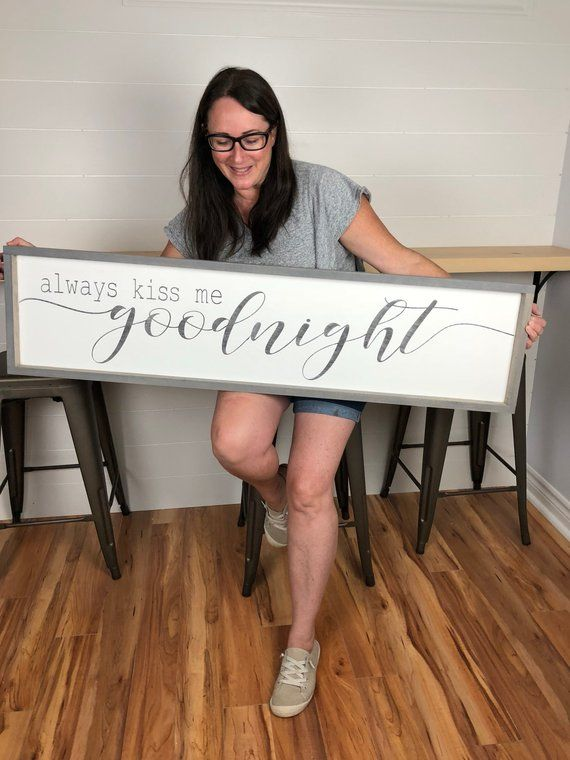 Always kiss me goodnight sign | wood sign | master bedroom decor | bedroom wall art | sign fir bedroom #woodsigns