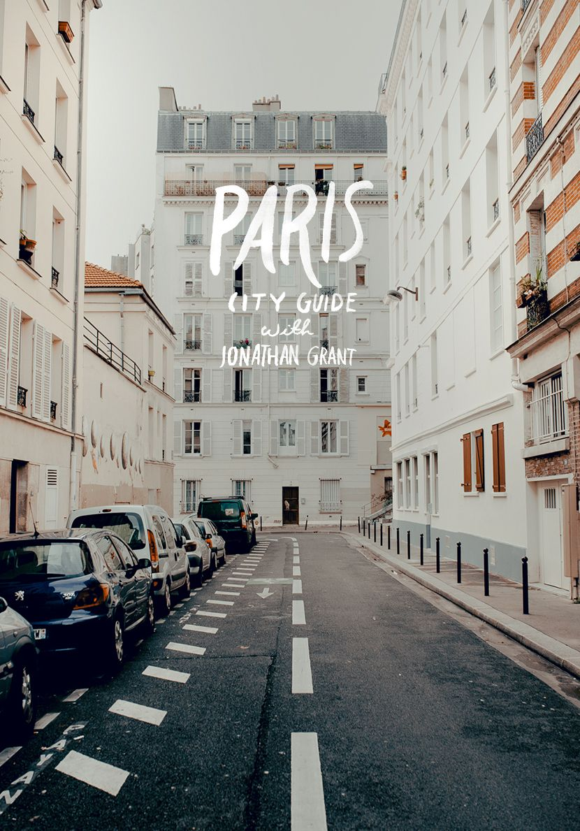 City Guide: Paris with Jonathan Grant