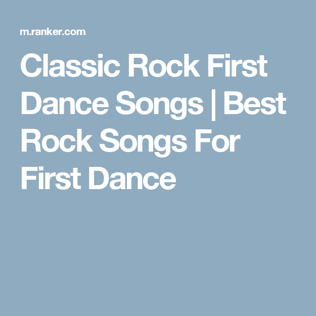 Classic Rock First Dance Songs