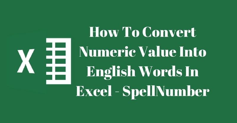 How to convert numeric value into english words in excel how to convert numeric value into english words in excel spellnumber publicscrutiny Choice Image