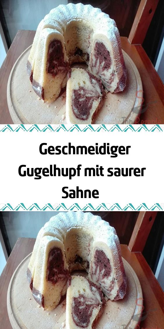 Geschmeidiger Gugelhupf mit saurer Sahne #leckerekuchen