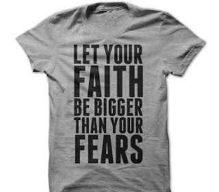 Let Your Faith Be Bigger T Shirt For 4 Color Choices