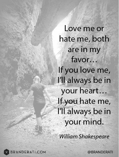 Love Me Or Hate Me Both Are In My Favorif You Love Me Ill
