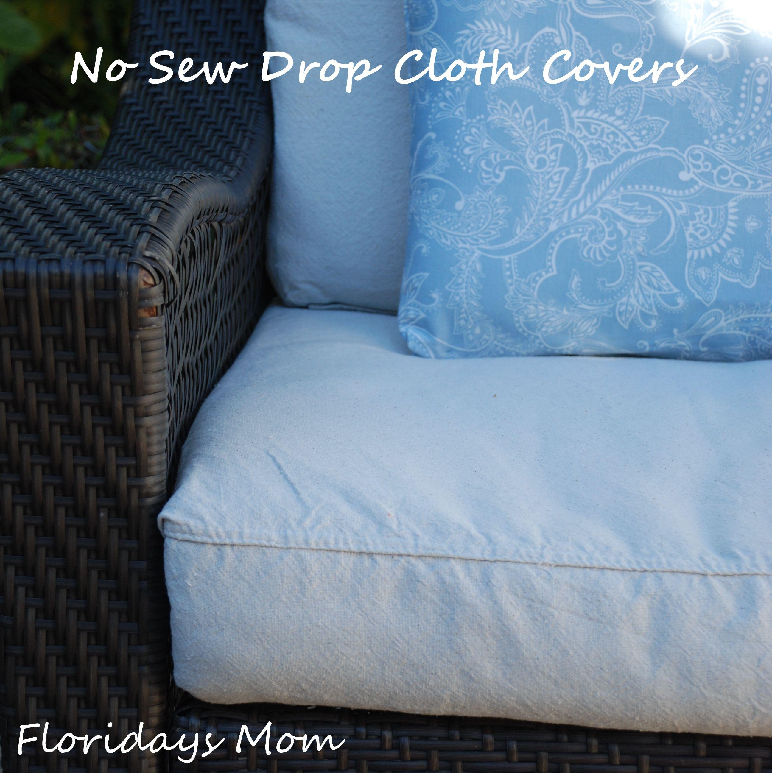 No Sew Drop Cloth Cushion Covers Diy patio cushions