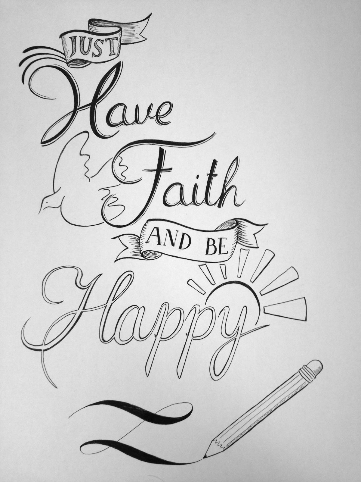 Just Have Faith And Be Happy With Images Drawings For Boyfriend Easy Pictures To Draw Drawing Quotes