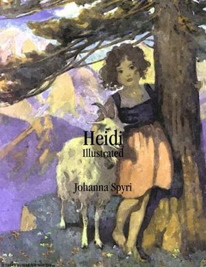 """""""Heidi"""" should be on everyone's bookshelf that has a child. I love this story."""