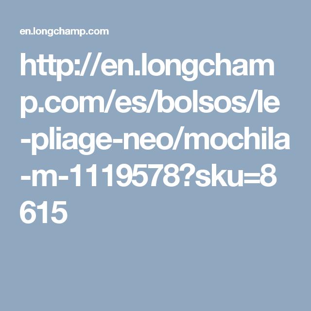 http://en.longchamp.com/es/bolsos/le-pliage-neo/mochila-m-1119578?sku=8615