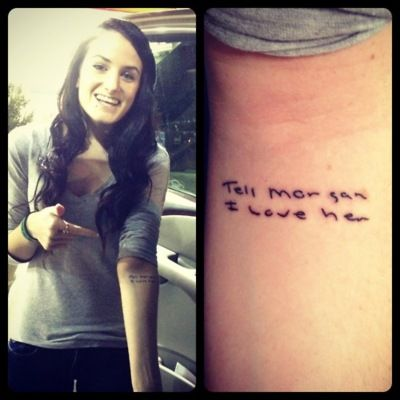 """Story behind this one is very sad. The girl in the photo's father was passing away in the hospital and the last thing he did was write a letter to her mother-- and at the end it read: """"Tell morgan I love her."""" She got it tattooed in his handwriting in memory. Very sweet"""