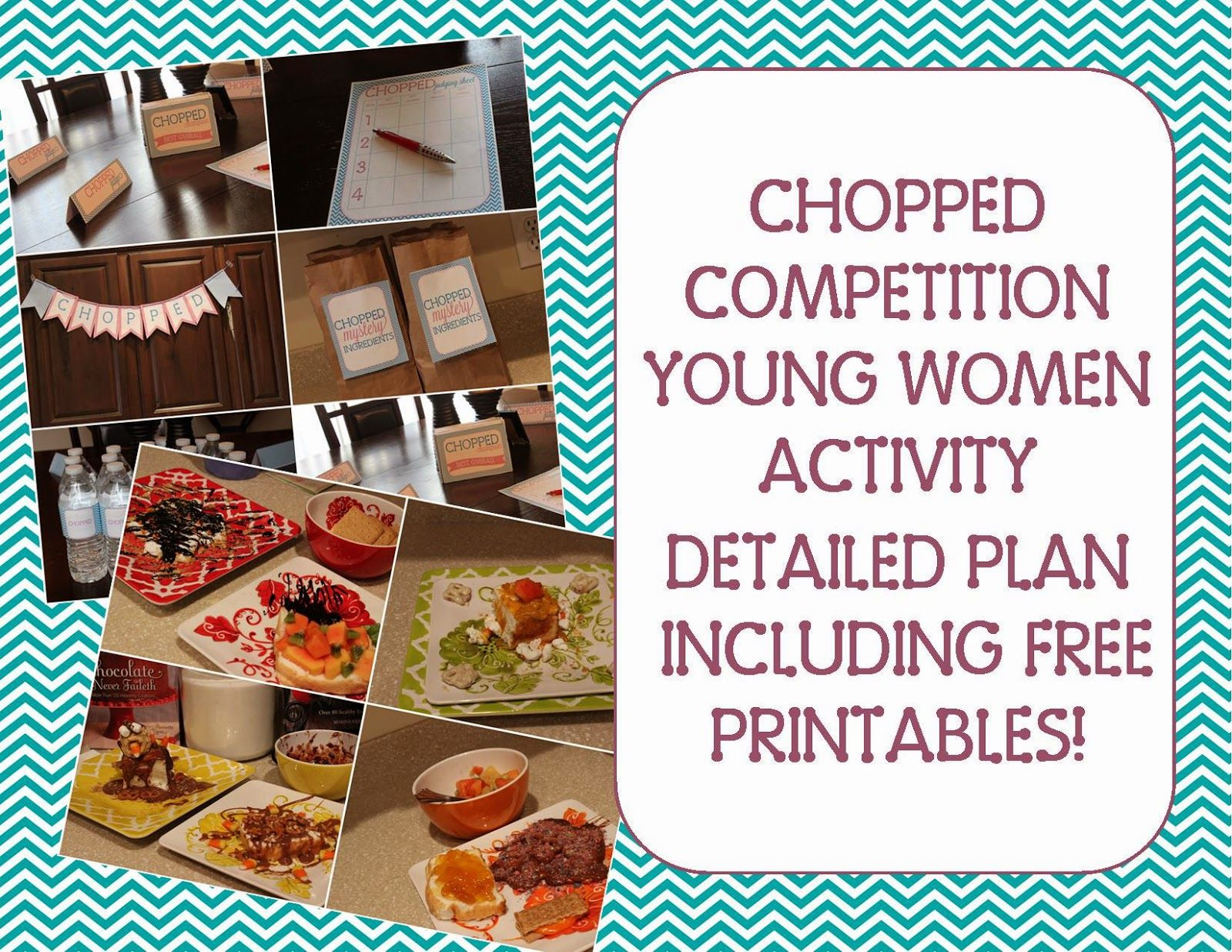 Chopped Yw Activity Detailed Plan Includes Free Printables