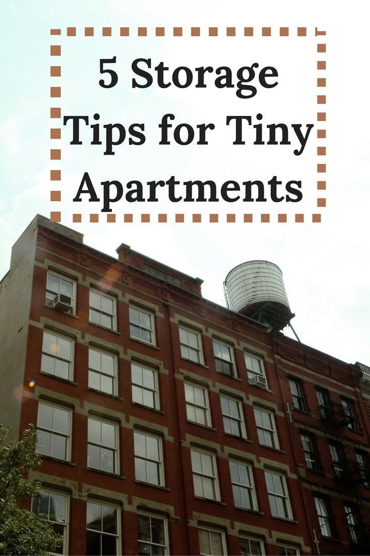 5 Effective Storage Tips for Tiny Apartments | Tiny ...
