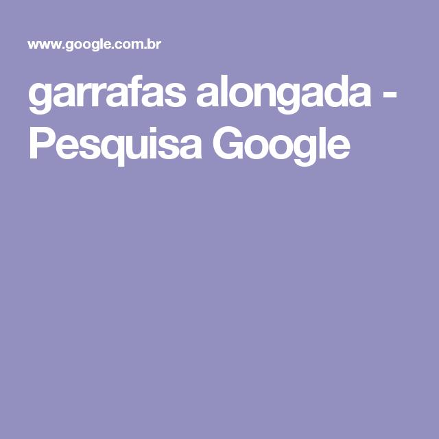garrafas alongada - Pesquisa Google