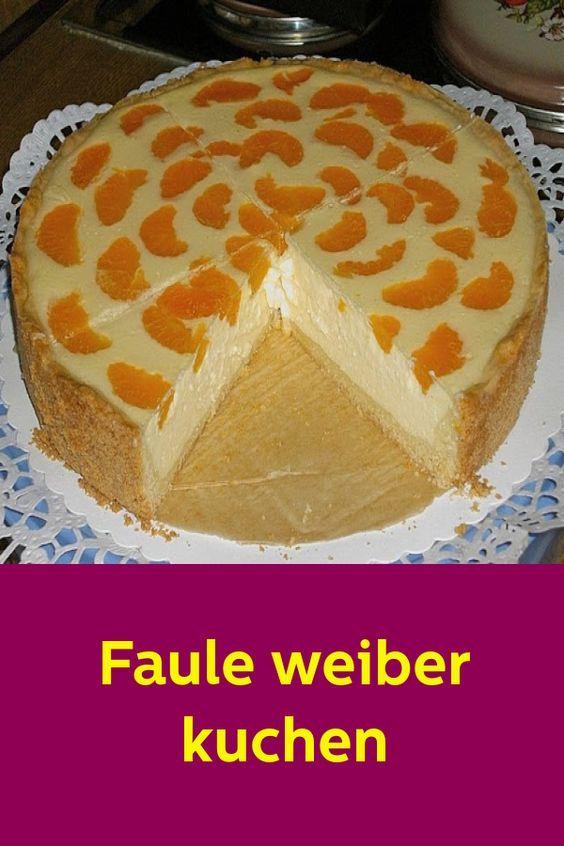 Faule Weiber Kuchen Mit Bildern Kuchen Rezepte Einfach Kuchen Faule Weiber Kuchen