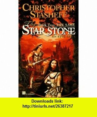 The Sage (The Star Stone, Book 2) (9780345392442) Christopher Stasheff , ISBN-10: 0345392442  , ISBN-13: 978-0345392442 ,  , tutorials , pdf , ebook , torrent , downloads , rapidshare , filesonic , hotfile , megaupload , fileserve