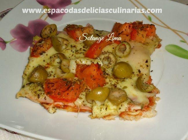 Receita de pizza rápida, pra quem não sabe fazer pizza - Espaço das delícias culinárias