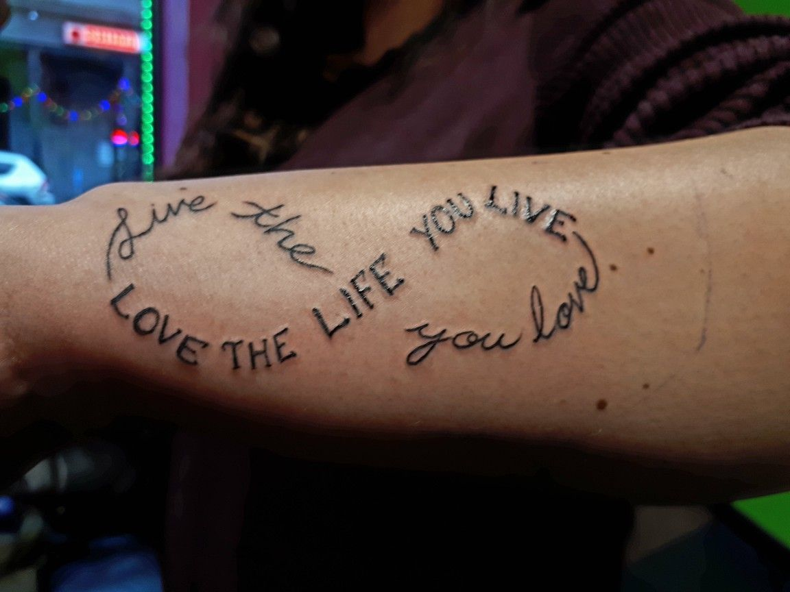 Infinity Tattoo Outside Of Forearm Live The Life You Love Love