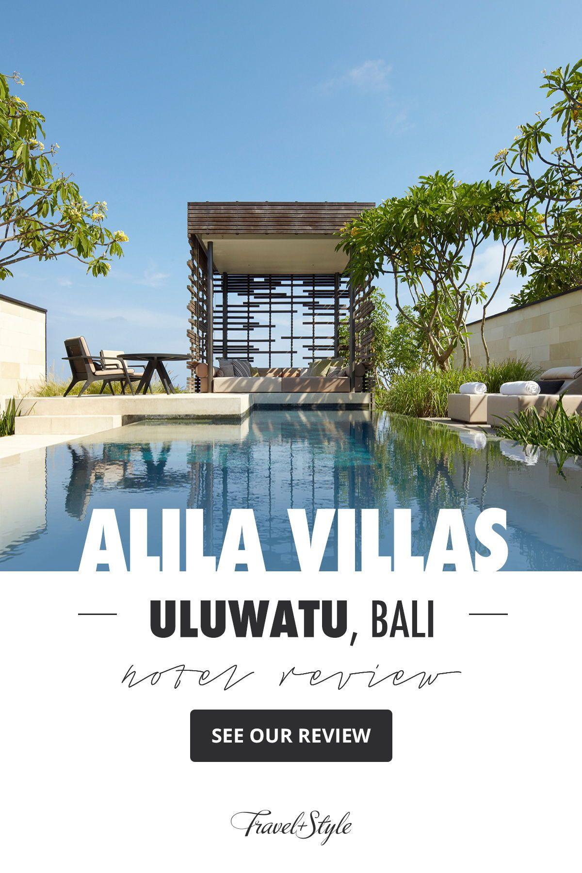 Alila Villas Uluwatu Bali Indonesia Luxury Hotel Review By Travelplusstyle Alila Villas Uluwatu Ubud Bali Hotels Luxury Hotels Bali