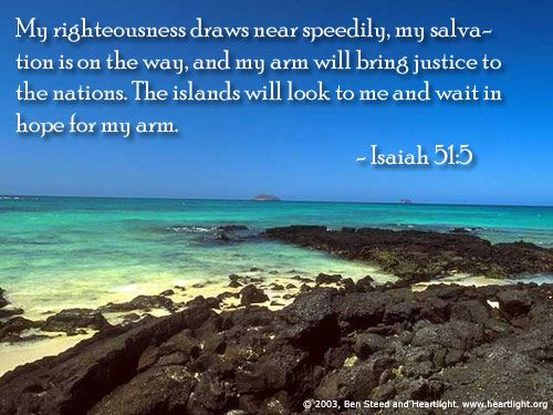 Image result for My righteousness is near