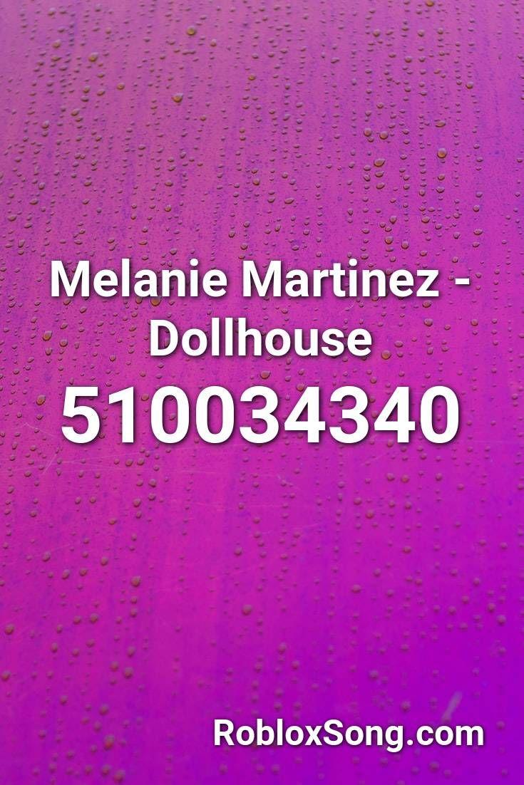 Melanie Martinez Mad Hatter Roblox Id