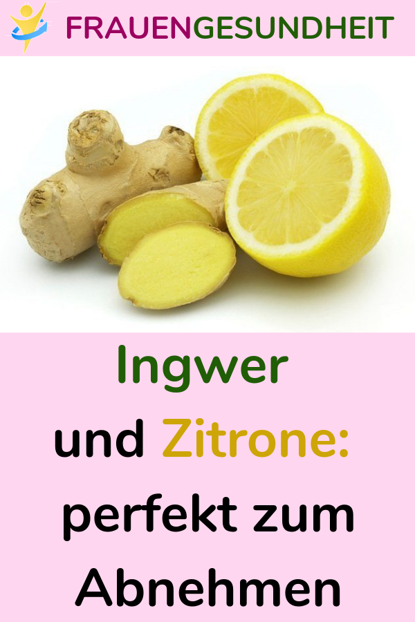 Zitronen-Ingwer-Rezept zur Gewichtsreduktion